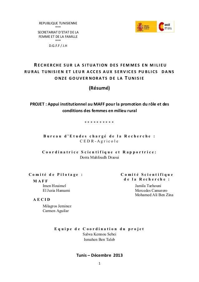 1 REPUBLIQUE TUNISIENNE *** SECRETARIAT D'ETAT DE LA FEMME ET DE LA FAMILLE *** D.G.F.F / J.H RE C H E R C H E SU R L A S ...
