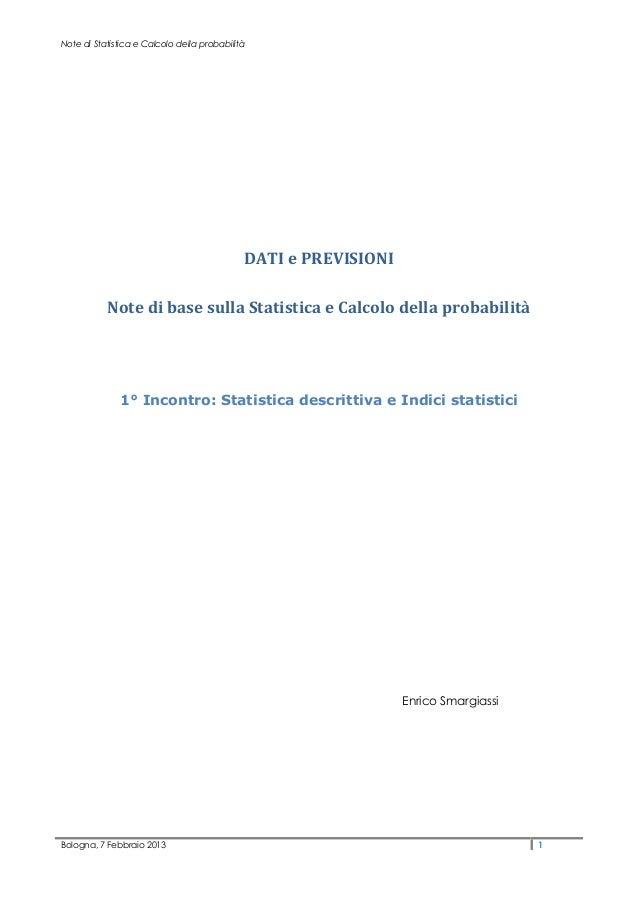 Note di Statistica e Calcolo della probabilità                                             DATI e PREVISIONI           Not...