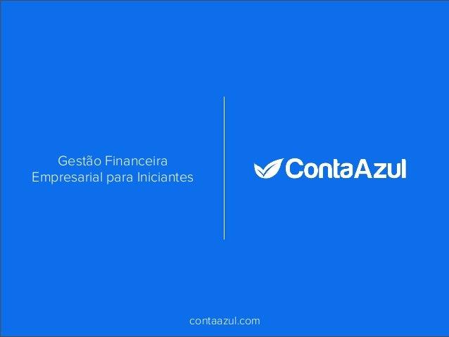 contaazul.com Gestão Financeira Empresarial para Iniciantes