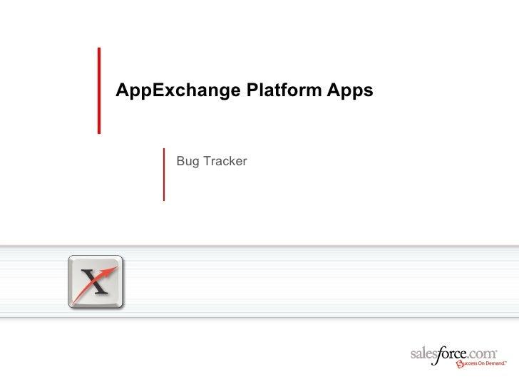 AppExchange Platform Apps Bug Tracker