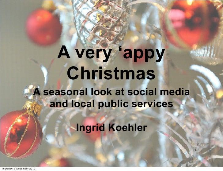 A very 'appy                             Christmas                       A seasonal look at social media                  ...