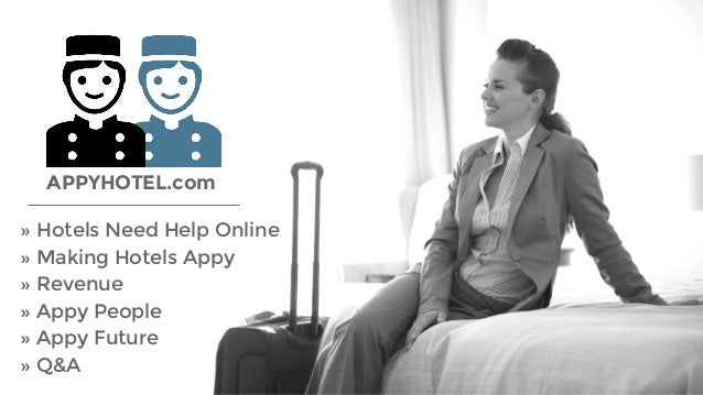 » Hotels Need Help Online » Making Hotels Appy » Revenue » Appy People » Appy Future » Q&A APPYHOTEL.com