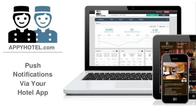 APPYHOTEL.com  Push  Notifications  Via Your  Hotel App