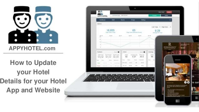 APPYHOTEL.com  How to Update  your Hotel  Details for your Hotel  App and Website