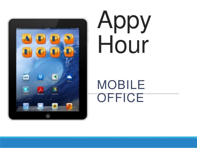 Appy Hour MOBILE OFFICE