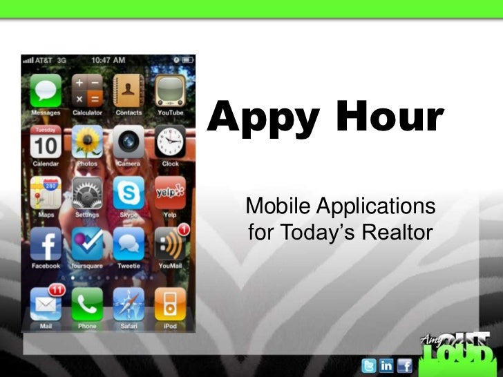 Appy Hour<br />Mobile Applications <br />for Today's Realtor <br />
