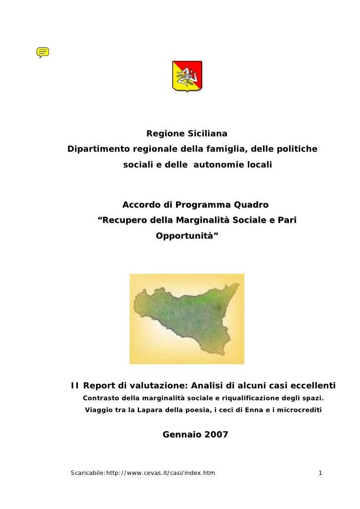 Regione SicilianaDipartimento regionale della famiglia, delle politiche                sociali e delle autonomie locali   ...