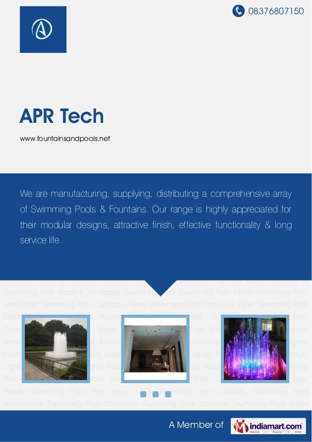08376807150A Member ofAPR Techwww.fountainsandpools.netOutdoor Fountains Indoor Fountains Musical Fountains Jet Fountains ...