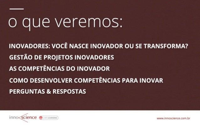 Formação de Inovadores  Slide 3