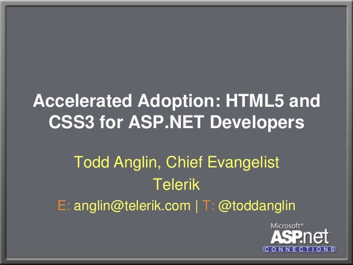 Accelerated Adoption: HTML5 and CSS3 for ASP.NET Developers