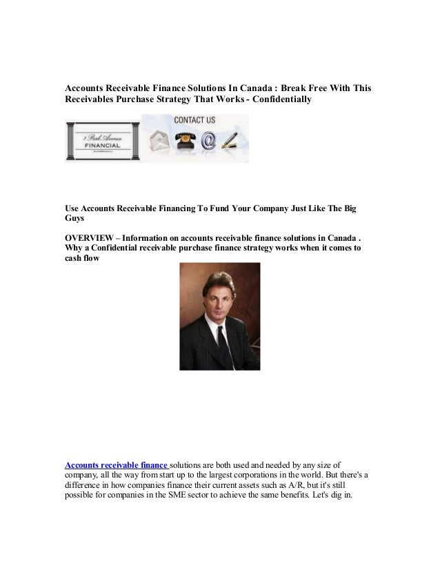 Accounts Receivable Finance Solutions In Canada : Break Free With This Receivables Purchase Strategy That Works - Confiden...