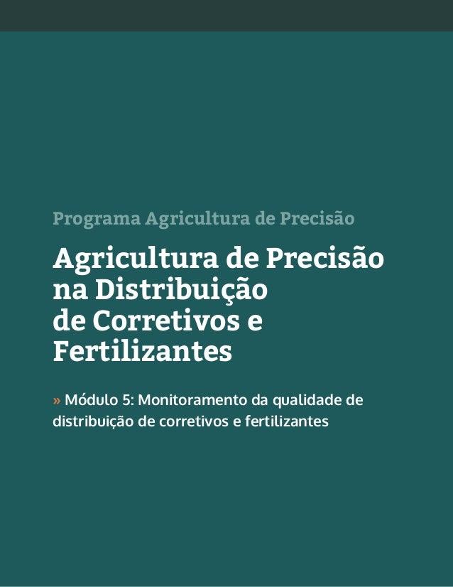 1Agricultura de Precisão na Distribuição de Corretivos e Fertilizantes » Programa Agricultura de Precisão Agricultura de P...