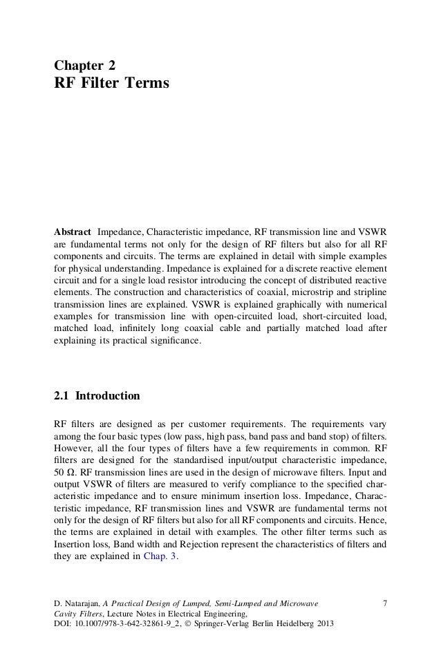 Chapter 2RF Filter TermsAbstract Impedance, Characteristic impedance, RF transmission line and VSWRare fundamental terms n...