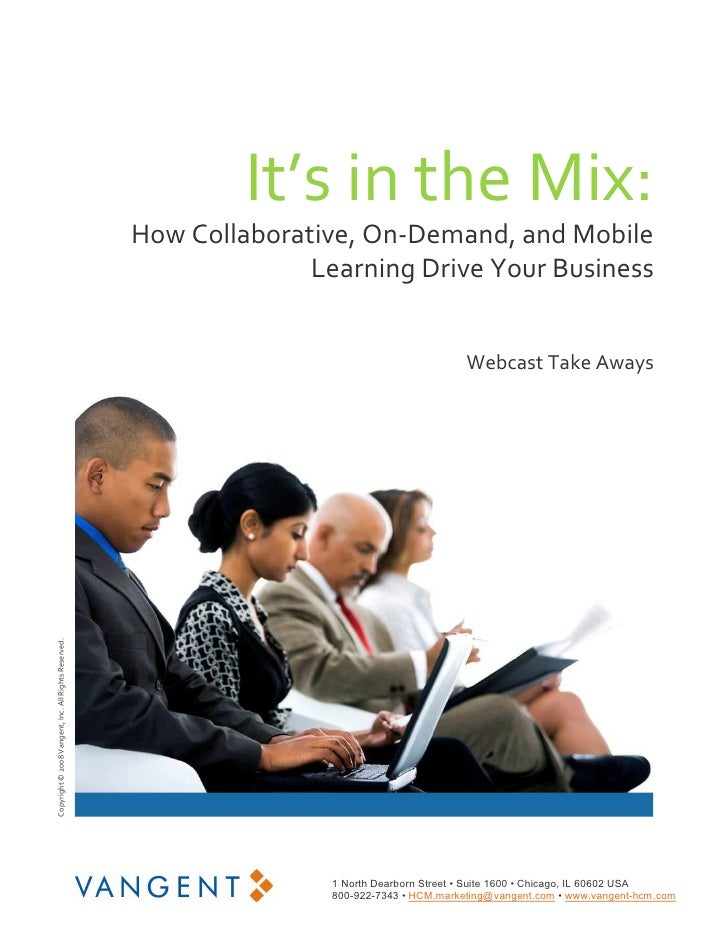 It's in the Mix:                                                        How Collaborative, On‐Demand, and Mobile          ...