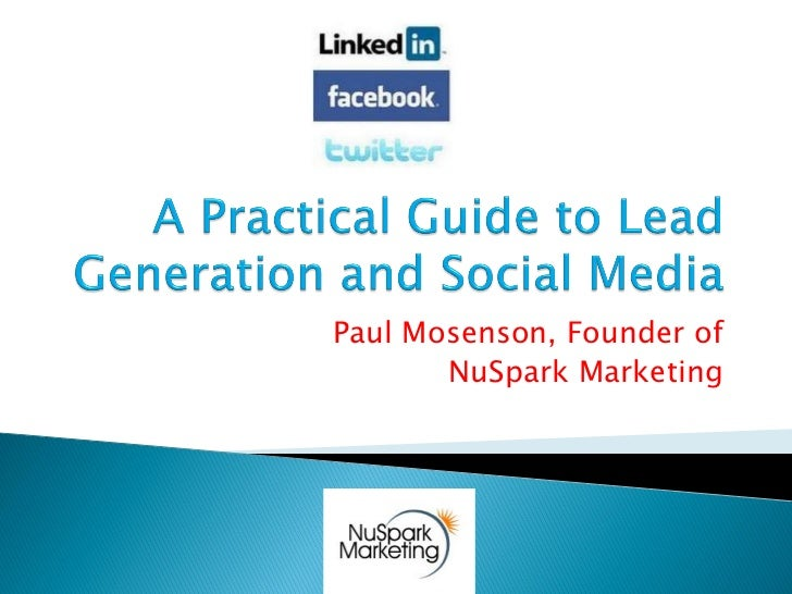 Paul Mosenson, Founder of       NuSpark Marketing