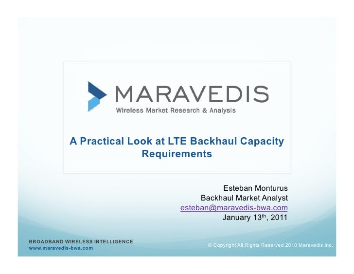 A Practical Look at LTE Backhaul Capacity                          Requirements                                           ...
