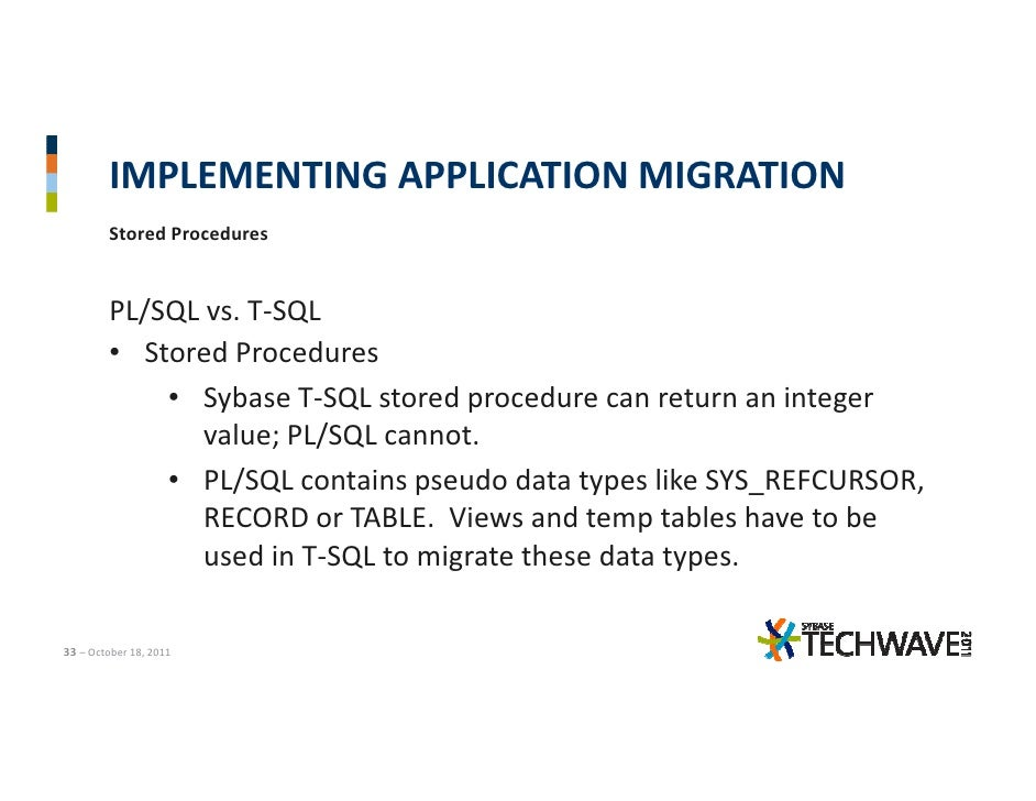 A Practitioner's Guide to Successfully Migrate from Oracle to Sybase …