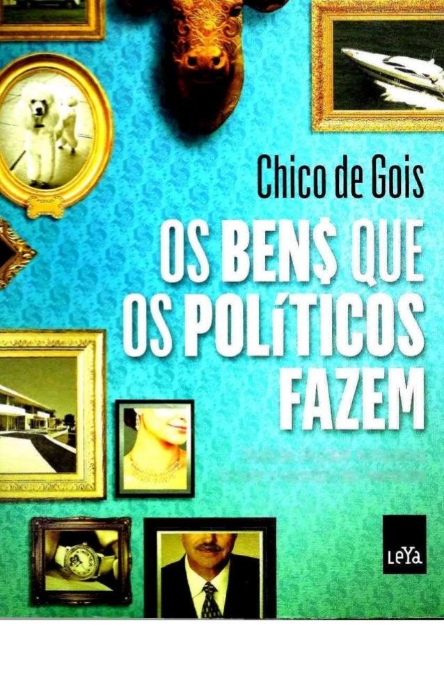 Agradecimentos 7  Introdução 11  Patrimonialismo, uma marca de nascença 15  29  Brazão de família: suspeitas diversas Domi...