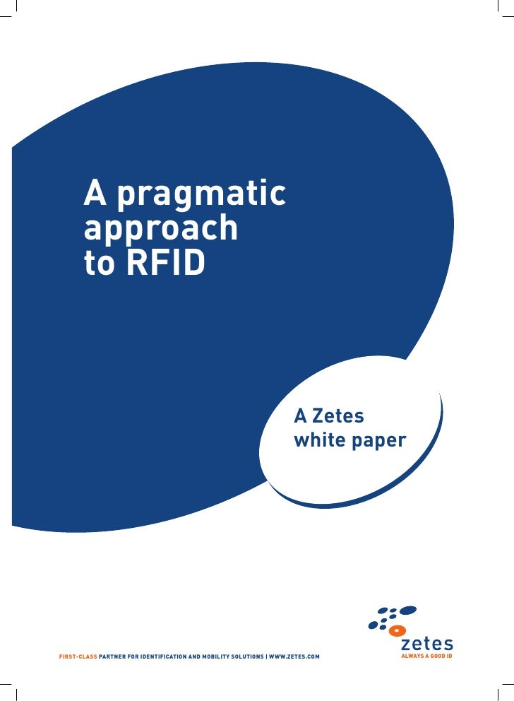 A pragmatic       approach       to RFID                                                                     A Zetes      ...