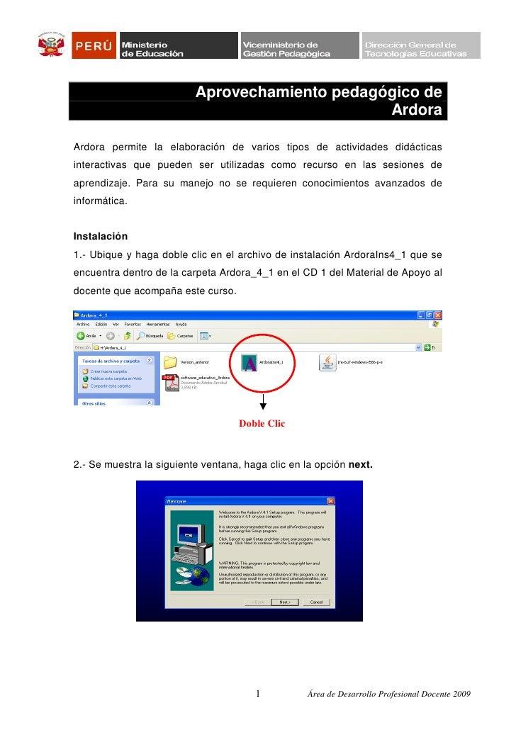 Aprovechamiento pedagógico de                                                ArdoraArdora permite la elaboración de varios...