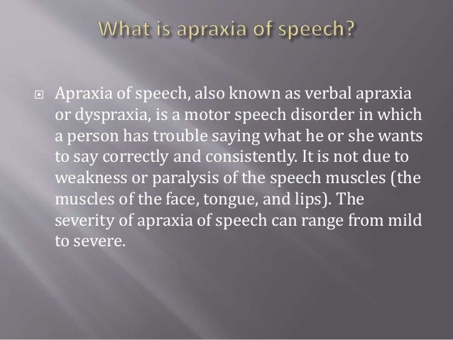 Apraxia aphasia assessment and their management for Motor planning disorder symptoms