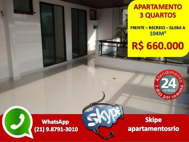 APARTAMENTO 3 QUARTOS FRENTE – RECREIO – GLEBA A 104M² R$ 660.000
