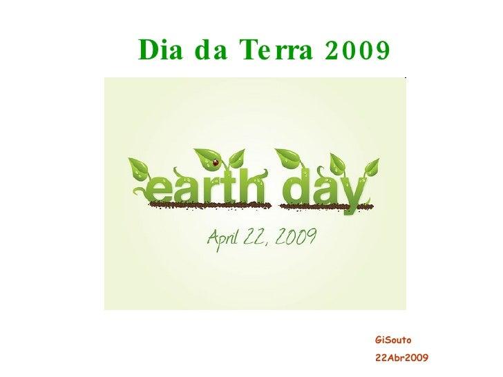 Dia da Terra 2009 GiSouto 22Abr2009