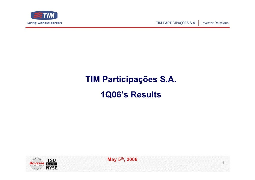 TIM Participações S.A.    1Q06's Results          May 5th, 2006                          1