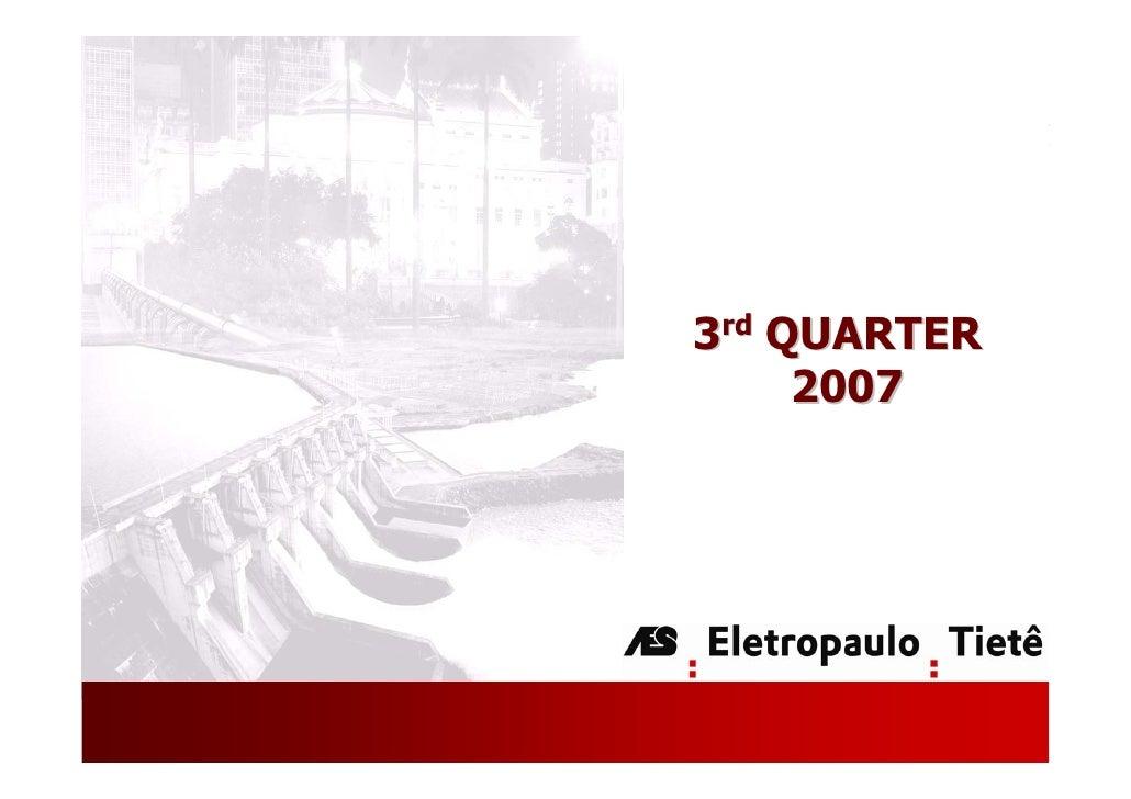 3rd QUARTER      2007                   1
