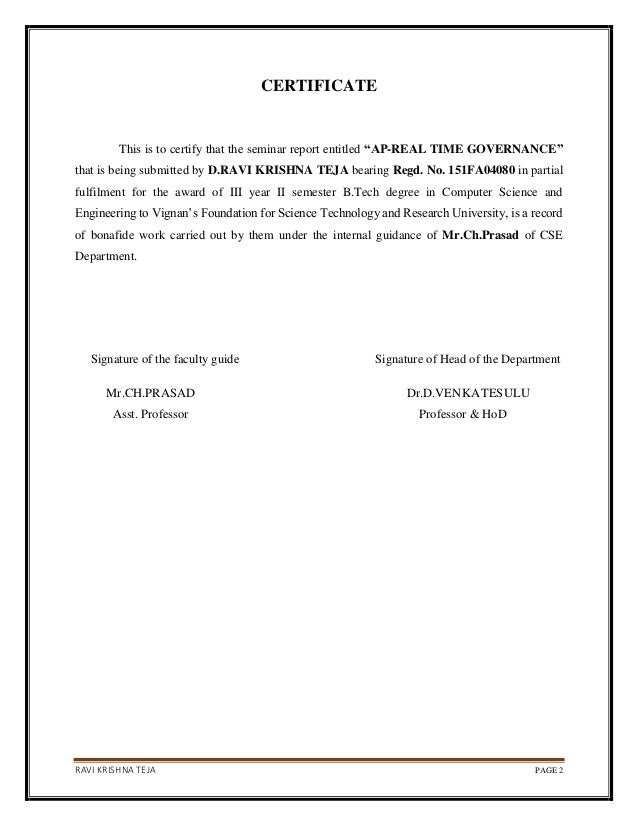 """RAVI KRISHNA TEJA PAGE 2 CERTIFICATE This is to certify that the seminar report entitled """"AP-REAL TIME GOVERNANCE"""" that is..."""