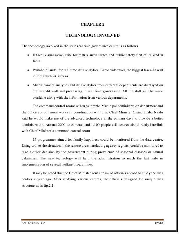RAVI KRISHNA TEJA PAGE 5 CHAPTER 2 TECHNOLOGY INVOLVED The technology involved in the state real time governance centre is...