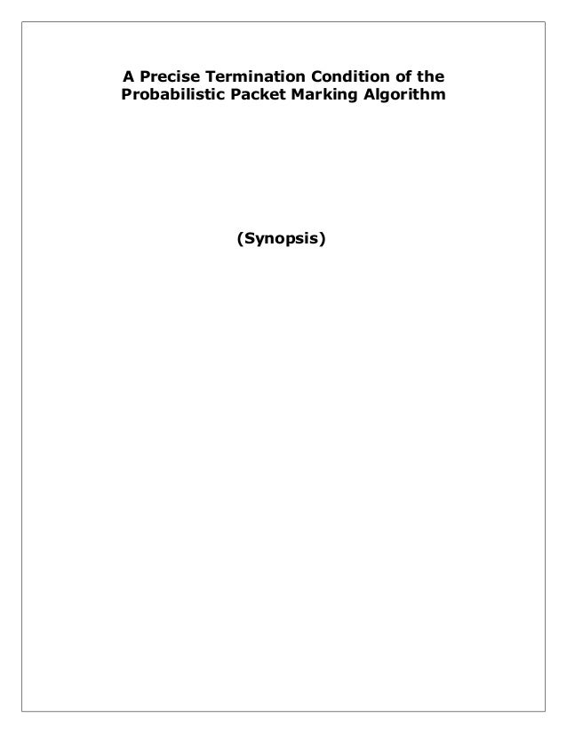 A Precise Termination Condition of the Probabilistic Packet Marking Algorithm  (Synopsis)