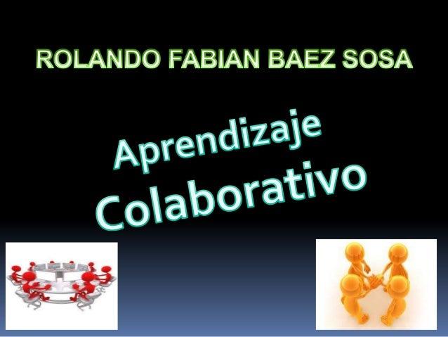 """El aprendizaje colaborativo es """"...un sistema de interacciones cuidadosamente diseñado que organiza e induce la influencia..."""