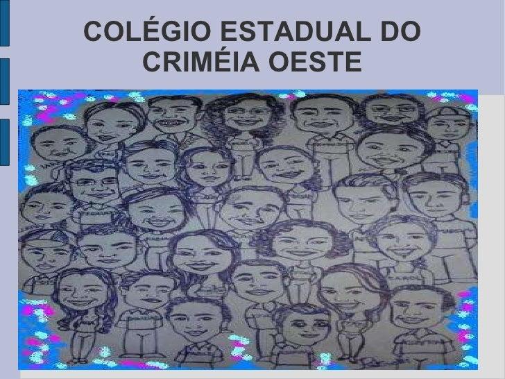 COLÉGIO ESTADUAL DO CRIMÉIA OESTE