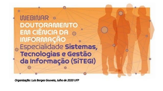 Organização: Luis Borges Gouveia, Julho de 2020 UFP