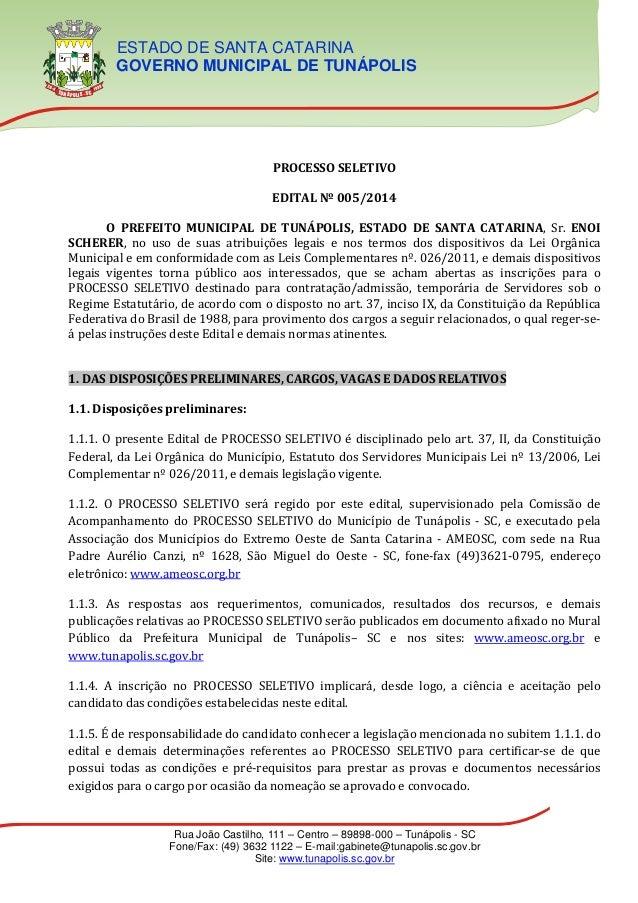 ESTADO DE SANTA CATARINA GOVERNO MUNICIPAL DE TUNÁPOLIS Rua João Castilho, 111 – Centro – 89898-000 – Tunápolis - SC Fone/...