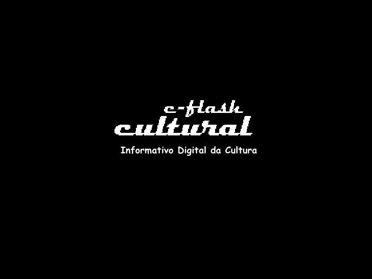 Informativo Digital da Cultura