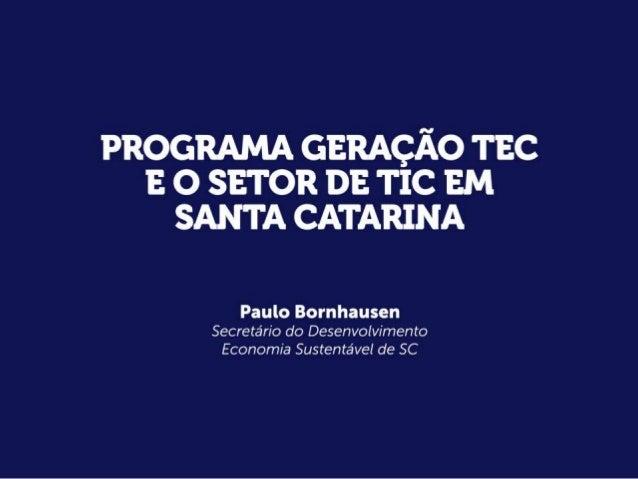 Geração TEC e o setor de TIC em SC