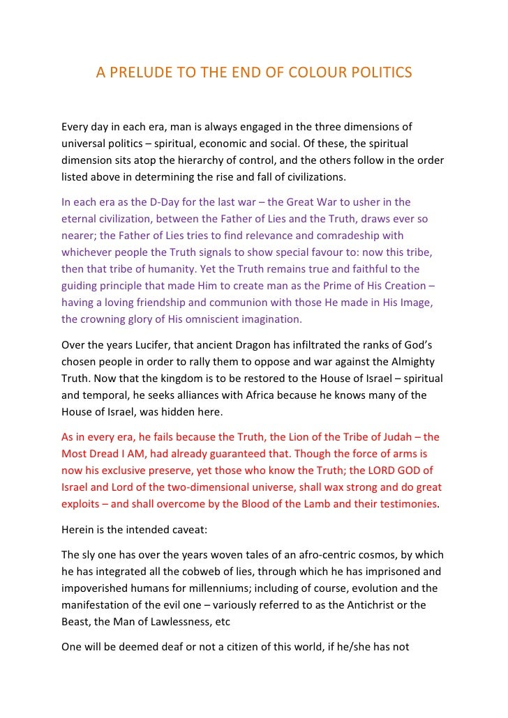 A PRELUDE TO THE END OF COLOUR POLITICS   Every day in each era, man is always engaged in the three dimensions of universa...