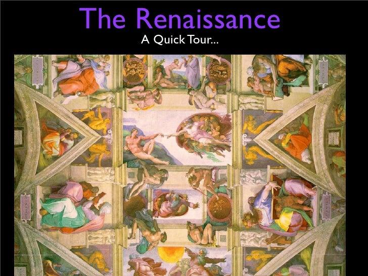 The Renaissance    A Quick Tour...