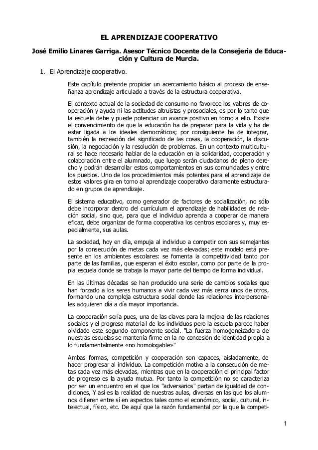 1EL APRENDIZAJE COOPERATIVOJosé Emilio Linares Garriga. Asesor Técnico Docente de la Consejería de Educa-ción y Cultura de...