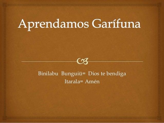 Aprendamos Garifuna 26 De Agosto De 2014