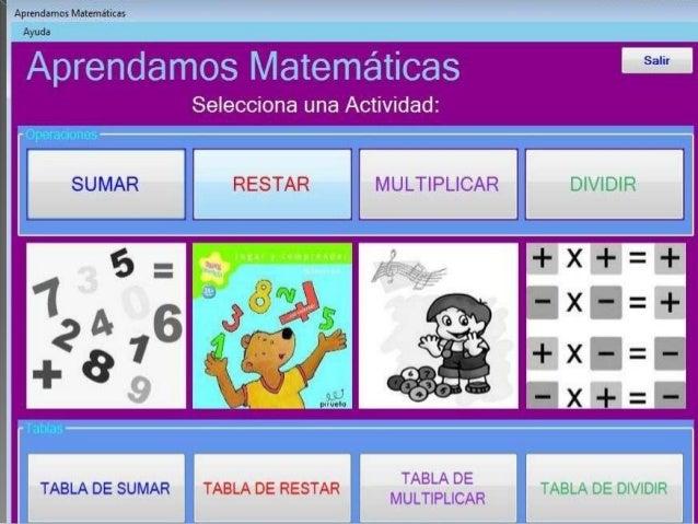  Aprendamos matemáticas es unsoftware educativo dedicado para laenseñanza de las operaciones básicas(sumar, restar, multi...