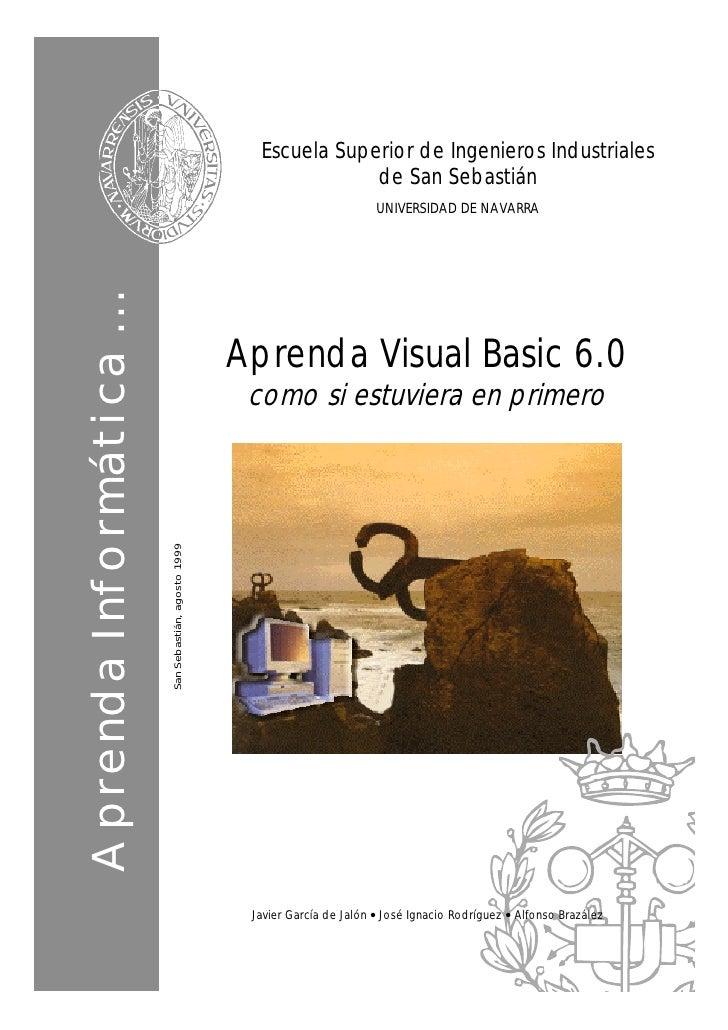 Aprenda visual basic 6 como si estuviera en primero   aprendergratis - (libros tutorial manual curso spanish espaol)
