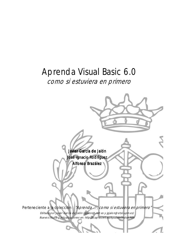 Aprenda visual basic 6 como si estuviera en primero