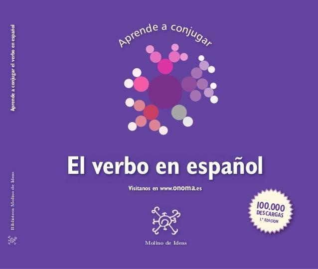 nde a conjug                                                                       Aprende a conjugar el verbo en español ...