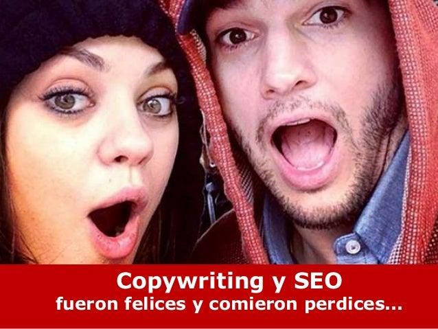 Isabel Romero– @enredaporlared El escaparate de tu web Copywriting y SEO fueron felices y comieron perdices...