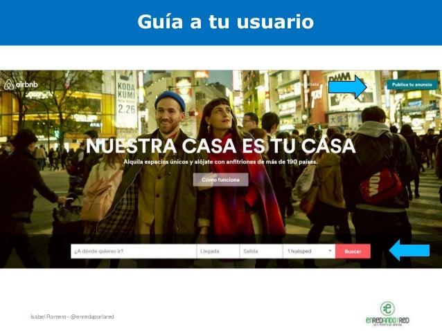 Isabel Romero– @enredaporlared Guía a tu usuario