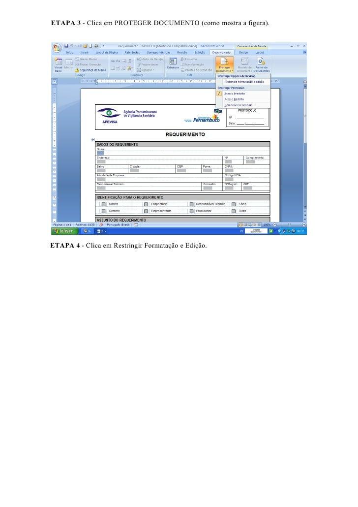 ETAPA 3 - Clica em PROTEGER DOCUMENTO (como mostra a figura).     ETAPA 4 - Clica em Restringir Formatação e Edição.