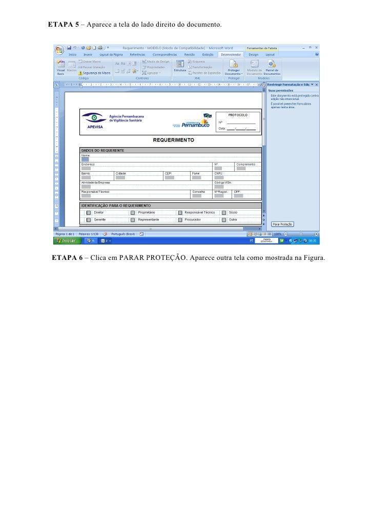 ETAPA 7– Marca Permitir Apenas este Tipo de Edição de Documentos. Marcar Preenchendo Formulários     ETAPA 8 – Pronto. Ago...